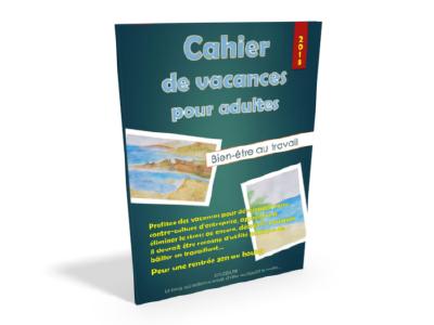 couverture cahier de vacances pour adultes bien-être au travail pour une rentrée zen au boulot zouzen.fr
