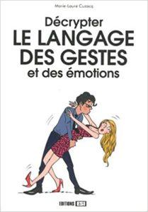 livre Décrypter le langage des gestes et des émotions connaissance de soi étudie ton langage corporel