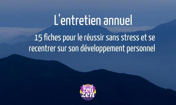 bandeau zouzen.fr 15 fiches pour réussir son entretien annuel professionnel gérer son stress et savoir être une opportunité